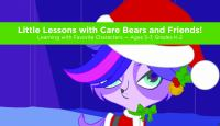 Little Lessons With Care Bears and Friends!