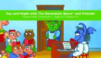 Day and Night With the Berenstain Bears and Friends!