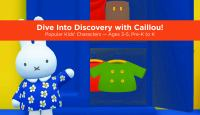 Dive Into Discovery With Caillou!