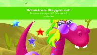 Prehistoric playground! [electronic resource (preloaded tablet from Playaway Launchpad)].