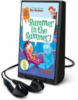 BUMMER IN THE SUMMER! [audiobook Playaway]