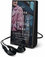 SPIES OF SHILLING LANE [audiobook Playaway]
