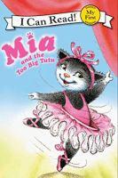 Mia And The Too Big Tutu