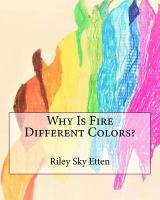 Why Is Fire Different Colors