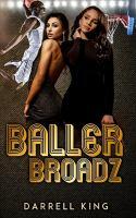 Baller Broadz