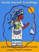 The Seven Sacred Teachings of White Buffalo Calf Woman