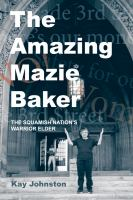 The Amazing Mazie Baker by Kay Johnston