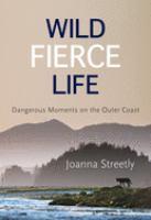 Wild Fierce Life