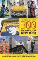 300 Reasons to Love New York
