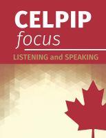 CELPIP focus. Listening and speaking