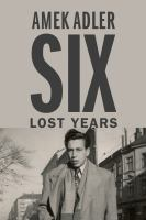Six Lost Years
