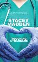 Touching strangers : a novel