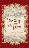 Mr. Singh Among the Fugitives
