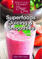 Superfood Juicing and Smoothies