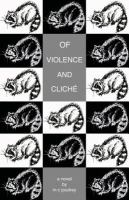 Of Violence and Cliche