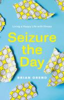 Seizure the Day