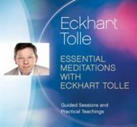 Essential Meditations With Eckhart Tolle (CD)