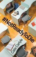 #notready to Die