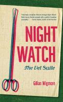 Night watch : the vet suite