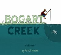 Bogart Creek, Volume 1