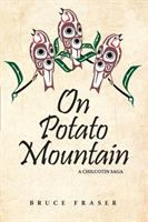 On Potato Mountain