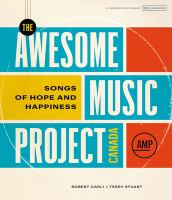 The Awesome Music Project Canada