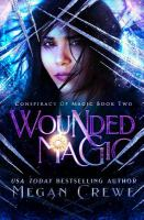 Wounded Magic
