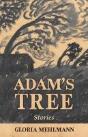 Adam's tree : stories