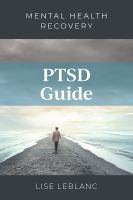 PTSD guide : mental health recovery