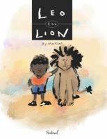 Leo the Lion : How A Bullied Short Boy Named Leo the Cleft Lip Midget Became Leo the Lion