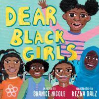 Dear Black Girls