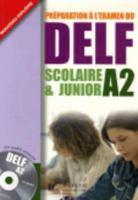 Préparation àℓ l'examen du DELF scolaire & junior A2