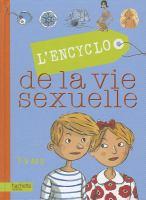 L'encyclo de la vie sexuelle, 7-9 ans