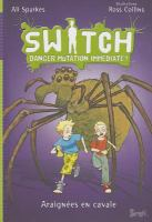 SWITCH, danger mutation immédiate!