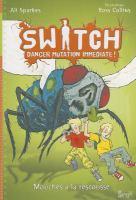 SWITCH, danger mutation immédiate!