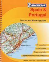 Michelin España & Portugal : Atlas De Carreteras Y Turístico
