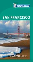 MICHELIN GREEN GUIDES : SAN FRANCISCO, 8E