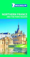 Northern France and the Paris Region