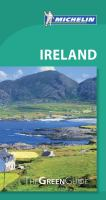 MICHELIN GREEN GUIDES : IRELAND, 11E