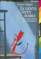 Le gentil petit diable et autres contes de la rue Broca