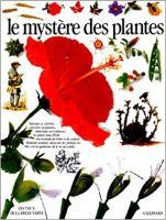Le mystere des plantes