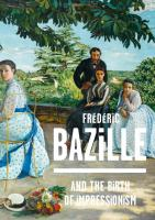 Frédéric Bazille (1841-1870) and the birth of Impressionism