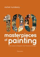 Michel Nuridsany's 100 Masterpieces of Painting