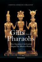Gifts From the Pharaohs