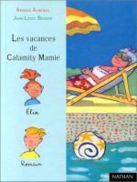 Les vacances de Calamity Mamie