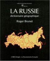 La Russie, dictionnaire géographique