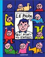 Le Papa qui avait 10 enfants