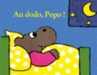 Au dodo, Popo!