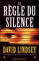 La règle du silence