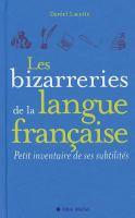 Les bizarreries de la langue française